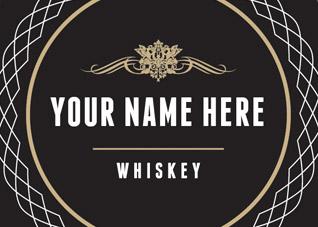 """""""My Whiskey"""" Custom Whiskey"""